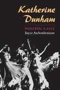 Katherine Dunham: Dancing a Life