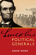Lincolns Political Generals