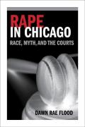 Rape in Chicago: Race, Myth, and the Courts (Women in American History) Cover