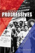 Cold War Progressives: Women's Interracial Organizing for Peace and Freedom (Women in American History) Cover
