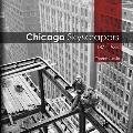 Chicago Skyscrapers, 1871-1934