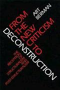 From the New Criticism to Deconstruction: The Reception of Structuralism and Post-Structuralism