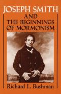 Joseph Smith and the Beginnings of Mormonism (84 Edition)