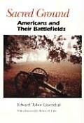 Sacred Ground Americans & Their Battlefields