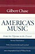 America's Music: From the Pilgrims to the Present