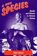 New Species Gender & Science in SF