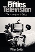 Fifties Television The Industry & Its Critics