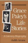 Grace Paleys Life Stories A Literary
