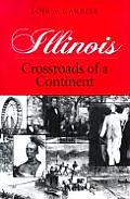 Illinois Crossroads Of A Continent