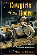 Cowgirls of the Rodeo Pioneer Professional Athletes