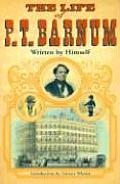 Life Of P T Barnum Written By Himself