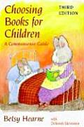 Choosing Books for Children: A Commonsense Guide