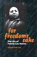 For Freedom's Sake: The Life of Fannie Lou Hamer (Women in American History) Cover