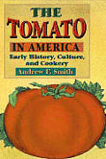 The Tomato in America: Early History, Culture, and Cookery Cover