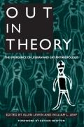 Out in Theory: The Emergence of Lesbian and Gay Anthropology