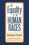 Equality Of The Human Races Positivist A