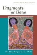 Fragments of Bone