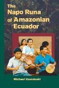 Napo Runa Of Amazonian Ecuador