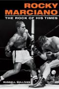 Rocky Marciano The Rock Of His...
