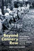 Beyond Cannery Row : Sicilian Women, Immigration, and Community in Monterey, California, 1915-99 (06 Edition)