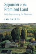 Sojourner in the Promised Land: Forty Years Among the Mormons (06 Edition)