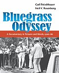 Bluegrass Odyssey: A Documentary in Pictures and Words, 1966-86 (Music in American Life) Cover