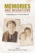 Memories and Migrations: Mapping Boricua and Chicana Histories