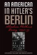 An American in Hitler's Berlin: Abraham Plotkin's Diary, 1932-33