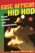 East African Hip Hop Youth Culture & Globalization