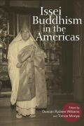 Issei Buddhism in the Americas (Asian American Experience)