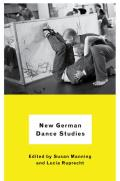 New German Dance Studies