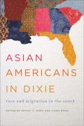 Asian Americans in Dixie: Race and Migration in the South (Asian American Experience)