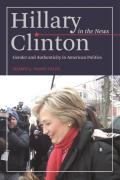 Hillary Clinton in the News: Gender and Authenticity in American Politics