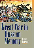 The Great War in Russian Memory