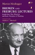 Bremen and Freiburg Lectures:...