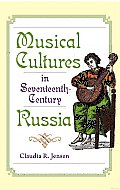 Musical Cultures in Seventeenth-Century Russia