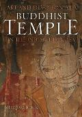 Art and Devotion at a Buddhist Temple in the Indian Himalaya (Contemporary Indian Studies)