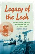 Legacy of the Lash: Race and Corporal Punishment in the Brazilian Navy and the Atlantic World