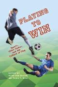 Playing to Win: Sports, Video Games, and the Culture of Play (Digital Game Studies)