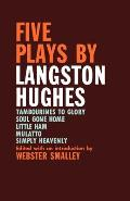 Five Plays By Langston Hughes (63 Edition)