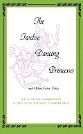 Twelve Dancing Princesses (Midland Books: No. 173)
