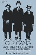 Our Gang Jewish Crime & The New York J