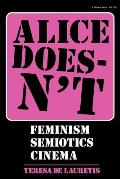 Alice Doesnt: Feminism, Semiotics, Cinema