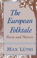The European Folktale: Form and Nature