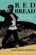 Red Bread Collectivization In A Russia V