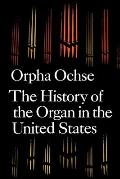History of the Organ in the United States