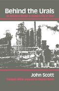 Midland Book #0536: Behind the Urals: An American Worker in Russias City of Steel