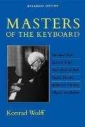 Masters of the Keyboard, Enlarged Edition: Individual Style Elements in the Piano Music of Bach, Haydn, Mozart, Beethoven, Schubert, Chopin, and Brahm