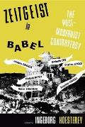 Zeitgeist in Babel: The Postmodernist Controversy