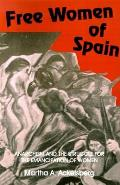 Free Women Of Spain Anarchism & The St